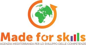 Made for skills - Agenzia Mediterranea per lo sviluppo delle competenze